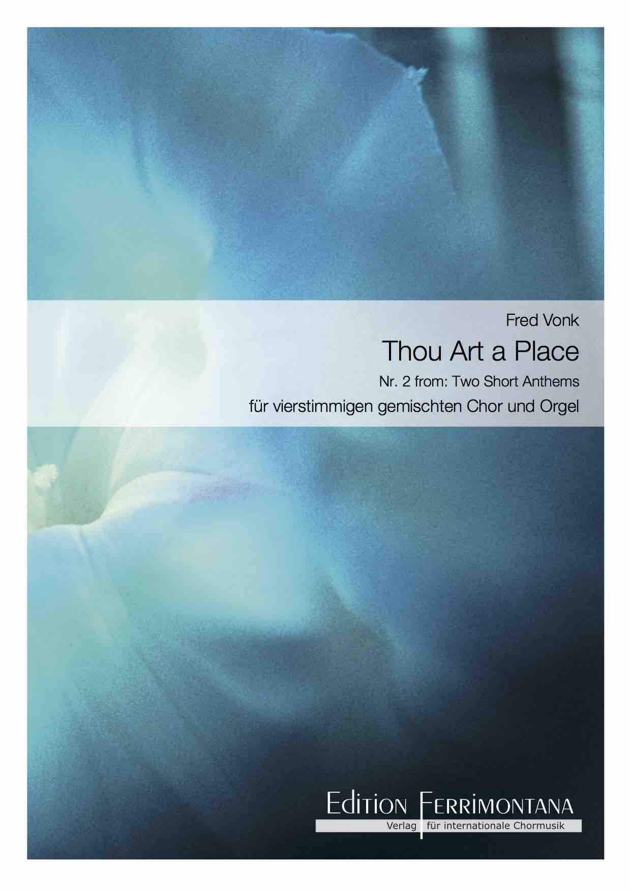 Vonk: Thou art a place - Nr 2 from: Two short anthems
