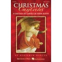 Christmas canticles, A Cantata of Carols in Four Suites