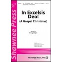 In Excelsis Deo, A Gospel Christmas