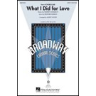 What I did for love - Chorus Line