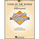 "Child of the world - 2 Partituren, 40 Chorparts, CD, Song Kit. We all see the same stars and walk the same earth!"" This uplifting original captures the spirit of shared hopes and dreams. Features simple choreography and is offered in the popular SongKit"