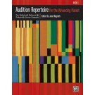 Audition Repertoire for the Advancing Pianist, Book 1 - Two Stylistically Balanced and Technically Diverse Programs