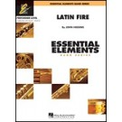 Latin fire / Essential Elements 2000 Band Series Performer Level