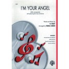 I\'m your angel - R
