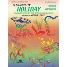 Flex-Ability: Holiday - Solo-Duet-Trio-Quartet with Optional Accompaniment, Oboe / Guitar melody / Piano / Guitar Chords / Electric Bass