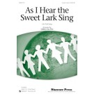 As I hear the sweet lark sing