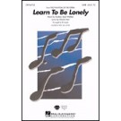 Learn to be lonely