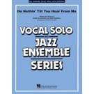 Do nothin\' till you hear from me - Vocal Solo & Jazz Ensemble