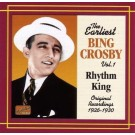 Earliest Bing Crosby, Volume 1 1926-1930