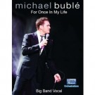 For once in my life - Michael Buble Big Band Chart