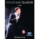 """Lost - Michael Buble Big Band Chart taken from his album \""""Call Me Irresponsible"""