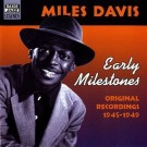 Early Milestones, Original Recordings 1945-1949